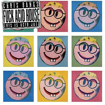 Fuck+Acid+House+This+Is+Acid+Jazz